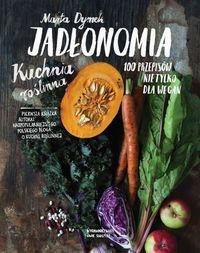 Przedstawiamy pierwszą książkę kucharską Marty Dymek – autorkę najpopularniejszego polskiego bloga o kuchni roślinnej. Znajdziecie tam ponad 100 przepisów na wegańskie śniadania, obiady i kolacje, z których dowiecie się m.in. czy łodyga brokuły nadaje się do jedzenia, do czego wykorzystać natkę marchewki czy jak zrobić bezmięsny świąteczny pasztet. http://www.dom-ksiazki.pl/kuchnia-potrawy/jadlonomia