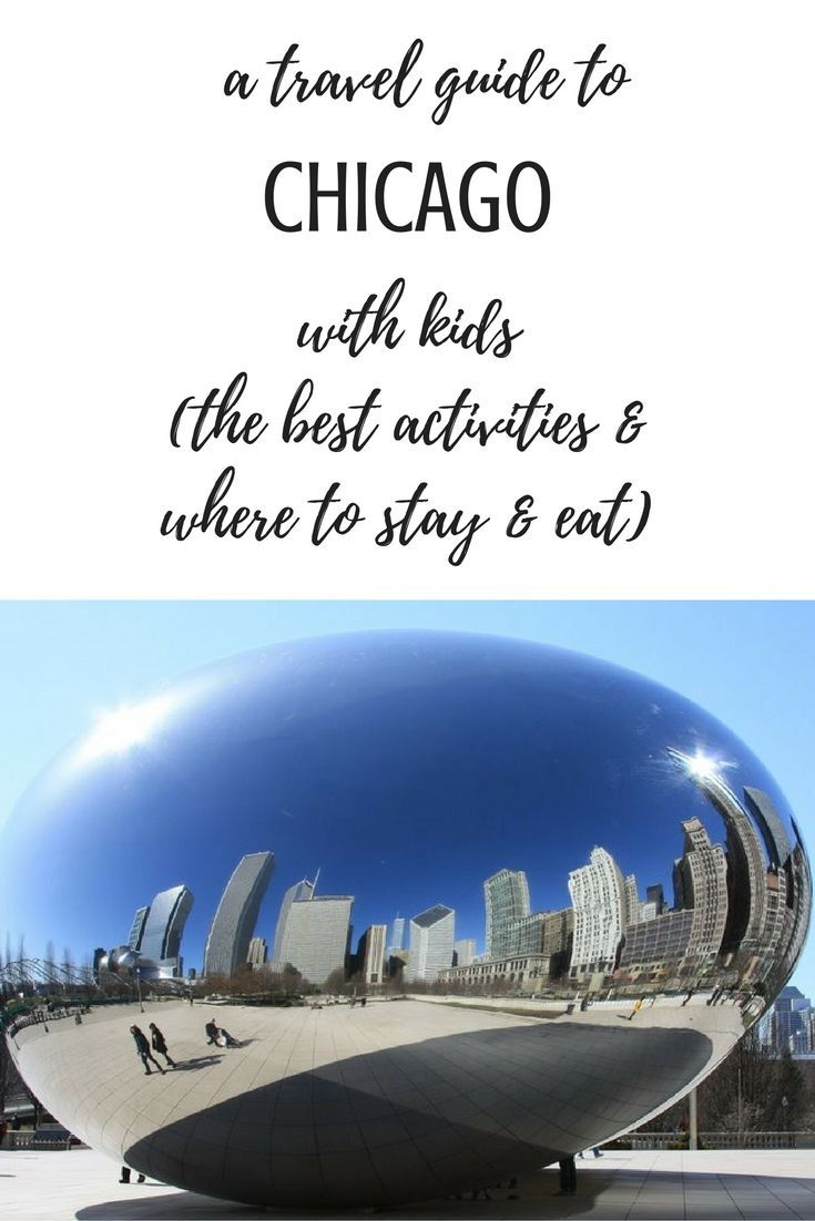 A travel guide to Chicago with kids: the best activities and where to stay and eat for vacation with babies, toddlers and kids, itinerary, itineraries, windy city, zoo, museum, boat tour, diner, hotel, museum mile, parks, aquarium