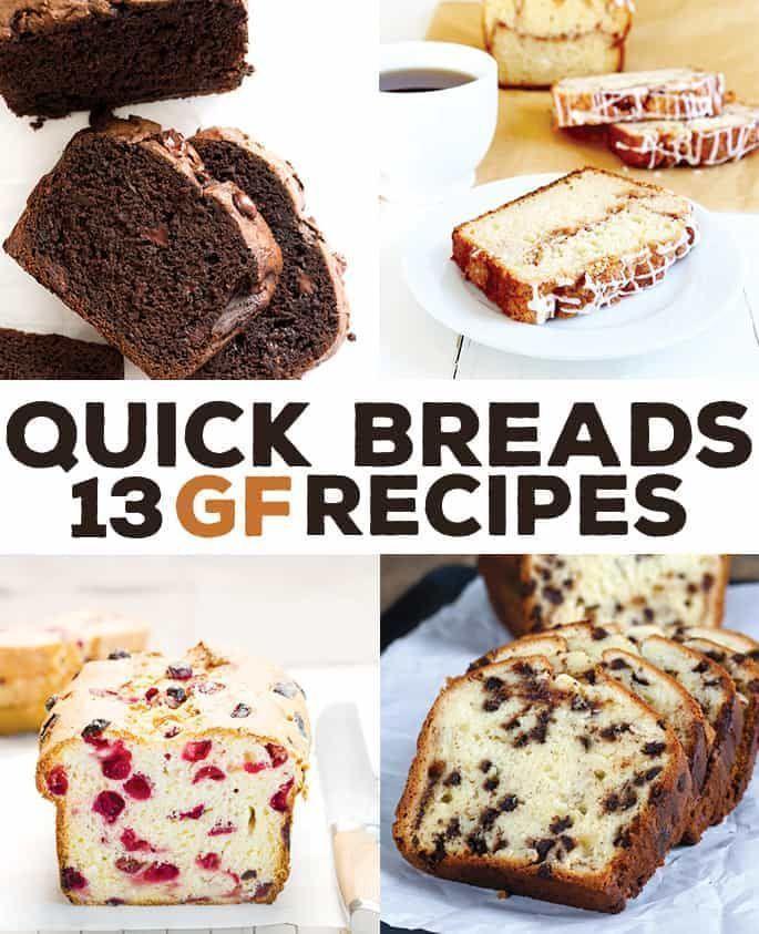 13 Gluten Free Quick Bread Recipes Gluten Free Christmas Recipes Gluten Free Quick Bread Recipes Gluten Free Quick Bread