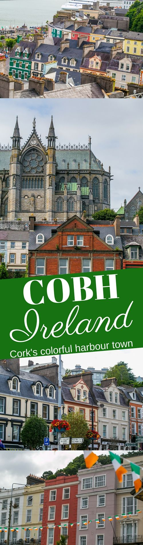 Cobh, County Cork, Ireland - I love this gorgeous seaside harbour town and all its bright colorful buildings!