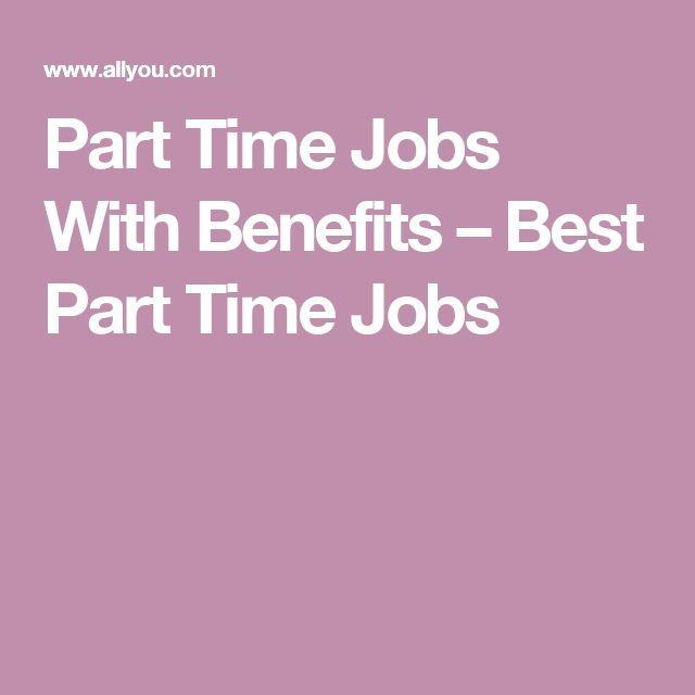Full-Time Benefits Vs. Part-Time Benefits