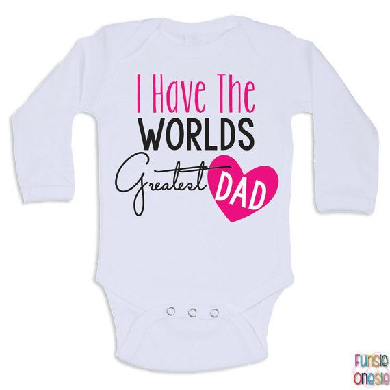Cute Baby Clothes I Have The Worlds Greatest by NewbornBabyClothes