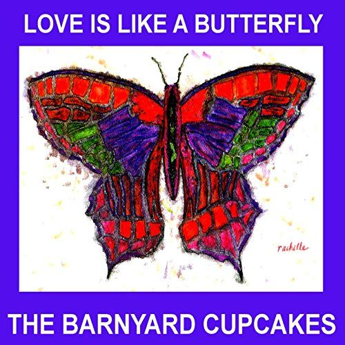 Love Is Like a Butterfly THE BARNYARD CUPCAKES https://www.amazon.com/dp/B019960X9S/ref=cm_sw_r_pi_dp_bzTaxbPBQAPY7