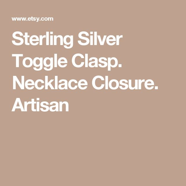 Sterling Silver Toggle Clasp. Necklace Closure. Artisan