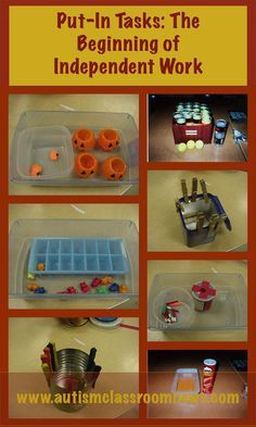 Put-In Tasks: The Beginning of Independent Work Systems - Autism Classroom Resources