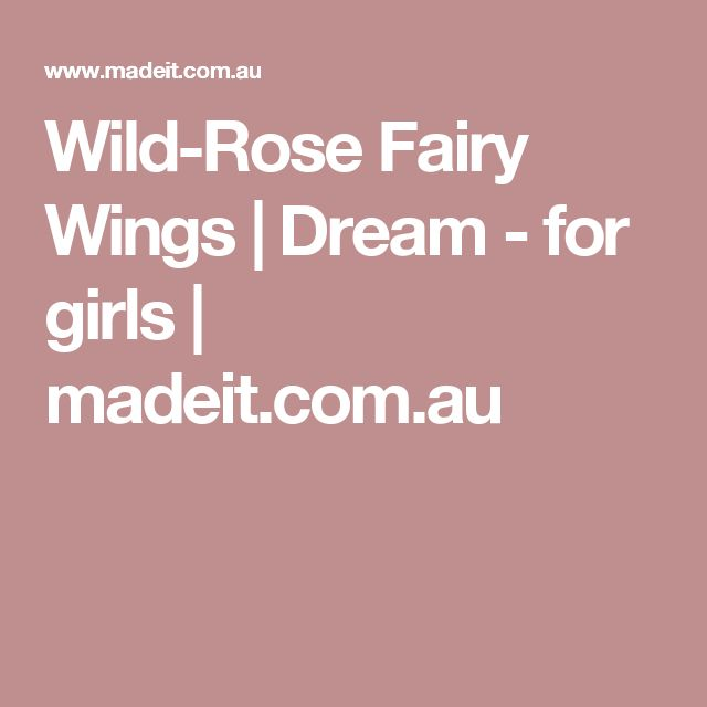 Wild-Rose Fairy Wings | Dream - for girls | madeit.com.au