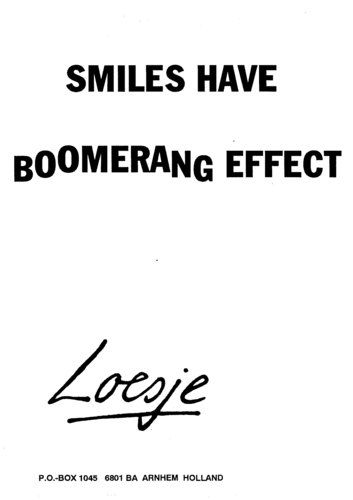 Smiles have a boomerang effect. - Loesje