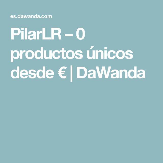 PilarLR – 0 productos únicos desde €    DaWanda