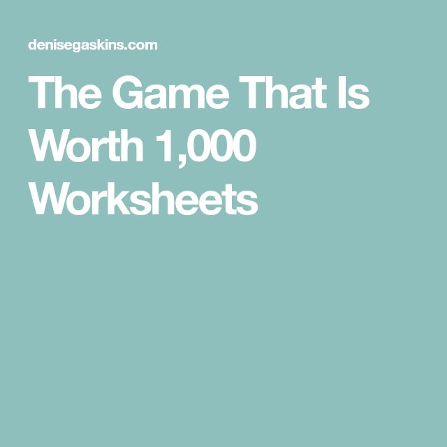 The Game That Is Worth 1,000 Worksheets