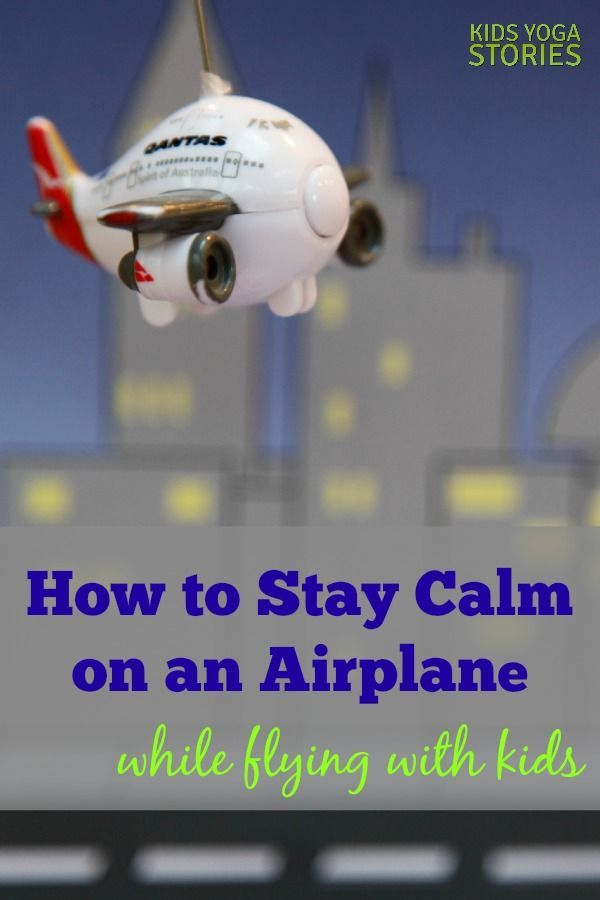 How to Stay Calm on an Airplane while Flying with Kids   Kids Yoga Stories