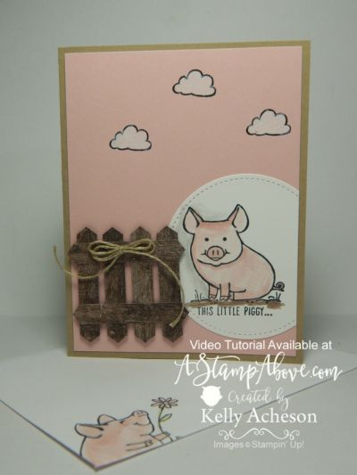 Stampin' Up! This Little Piggy handmade card - www.AStampAbove.com