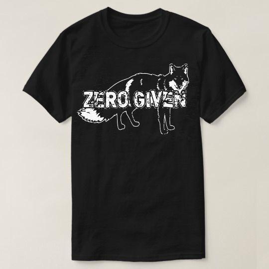 Zero Fox Given Animal Custom Shirts