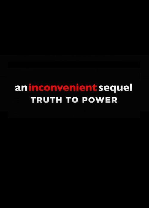 An Inconvenient Sequel (2017) Full Movie Streaming HD