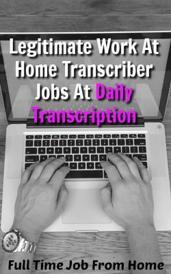 Learn How You Can Work At Home Transcribing Audio Files For Daily Transcription!