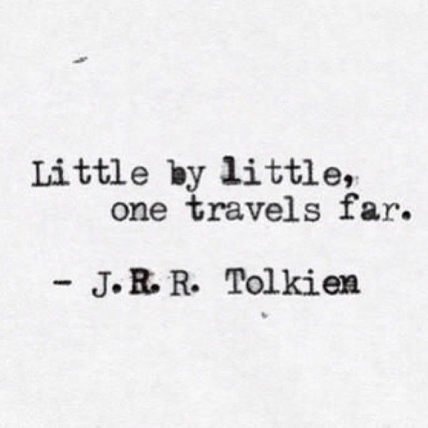 Little by little, one travels far. #travel #quotes