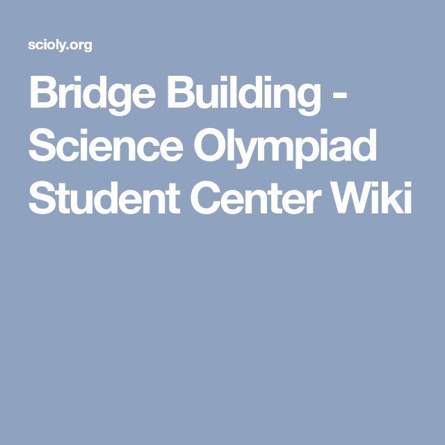 Bridge Building - Science Olympiad Student Center Wiki