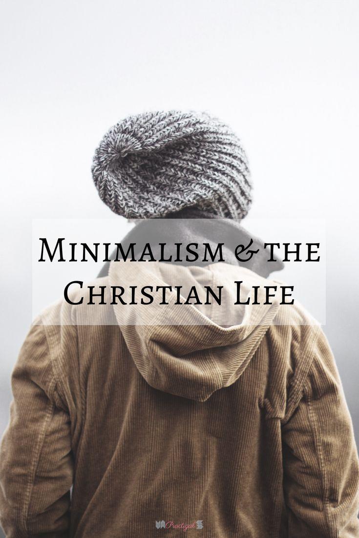 Minimalism, Christianity, Biblical