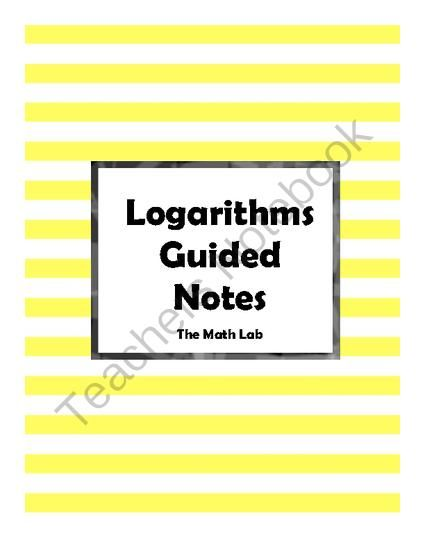 """Logarithmic Functions Guided Notes from The Math Lab on TeachersNotebook.com (5 pages)  - Help your students learn the basics of logarithmic functions with these guided notes. Teach your students the phrase """"ROLL THAT LOG!"""" to convert from logarithmic form to exponential form and back. Our students turned into a game show audience du"""