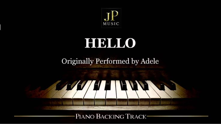 Hello by Adele (Piano Accompaniment)