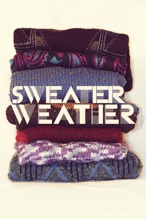 hooray for sweater weather