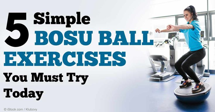 Use This Inexpensive Ball to Help Reshape Your Body. A BOSU ball can be an excellent addition to your workout routine -- here are five simple BOSU ball exercises to help you reap its health benefits. http://fitness.mercola.com/sites/fitness/archive/2014/11/21/bosu-ball-exercises.aspx