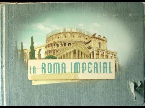 05 de 16_LA ROMA IMPERIAL, de la serie: Grandes Civilizaciones / Exploradores de la Historia