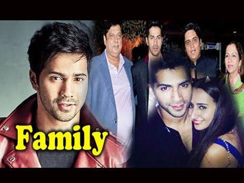 Varun Dhawan Family Photos With Parents,Brother and Girlfriend Natasha D...