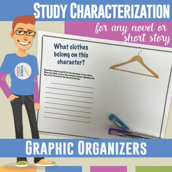 Characterization Activities for Any Novel or Short Story: sixteen graphic organizers for teaching direct and indirect characterization, types of characters, and more. Use for differentiation or student choice.