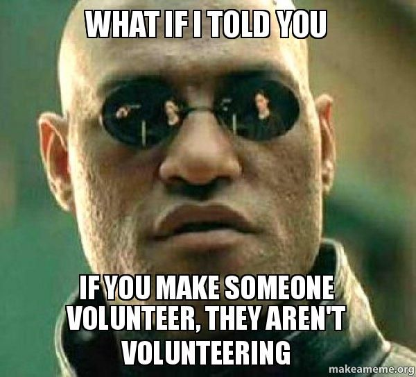Image result for dumb volunteer