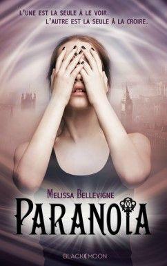 Paranoïa, de Melissa Bellevigne