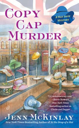 The New York Times bestselling author of At the Drop of a Hat returns to her London hat shop with a fresh tale of milliners and murder.