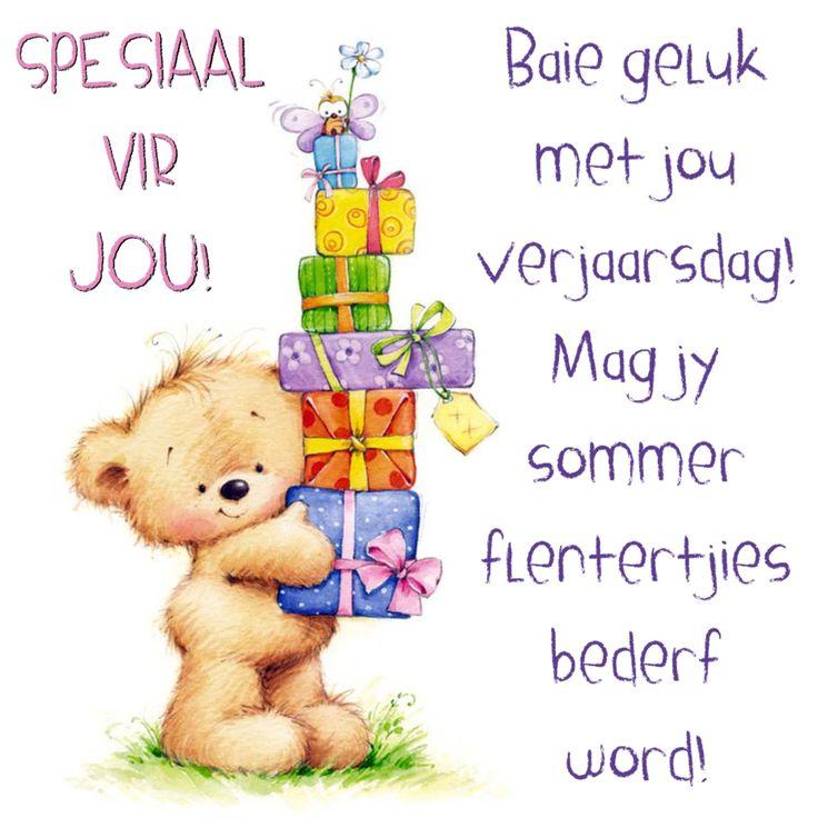 SPESIAAL VIR JOU! Baie geluk met jou verjaarsdag! Mag jy sommer flentertjies bederf word!