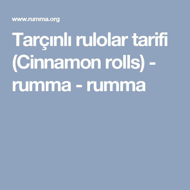 Tarçınlı rulolar tarifi (Cinnamon rolls) - rumma - rumma