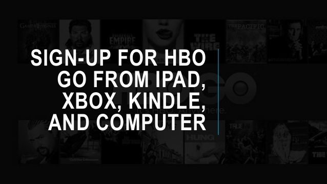 Sign up for hbo go from different devices