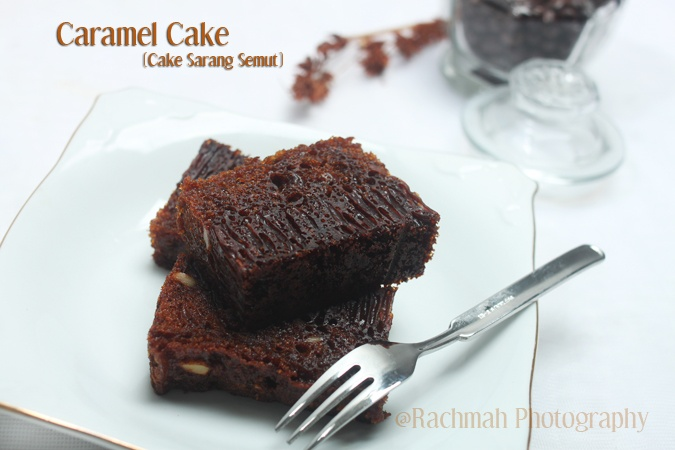 Kedai Rachmah: Caramel Cake (Cake Sarang Semut)
