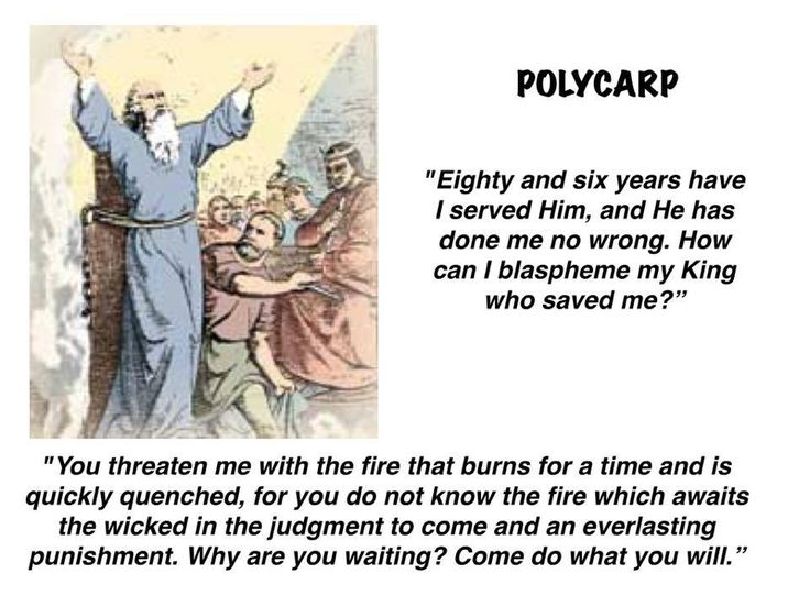 Polycarp, St. (c.69-c.155) He lived during the most formative era of the church, at the end of the age of the original apostles, when the church was making the critical transition to the second generation of believers. Tradition has it that he was personally discipled by the apostle John and that he was appointed as bishop of Smyrna (in modern Izmir in Turkey) by some of the original apostles.