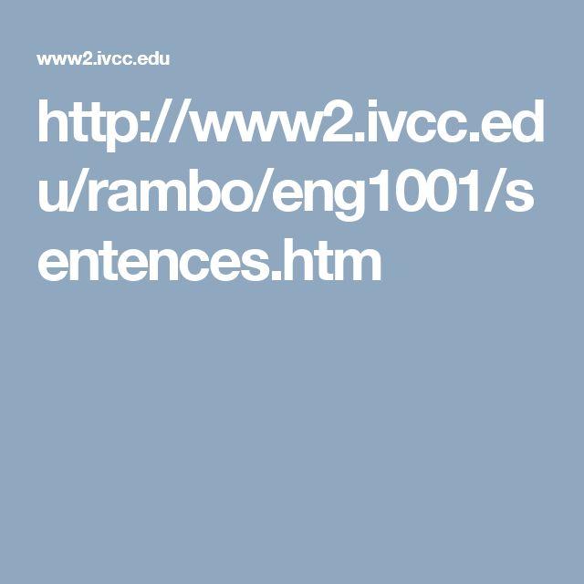 http://www2.ivcc.edu/rambo/eng1001/sentences.htm