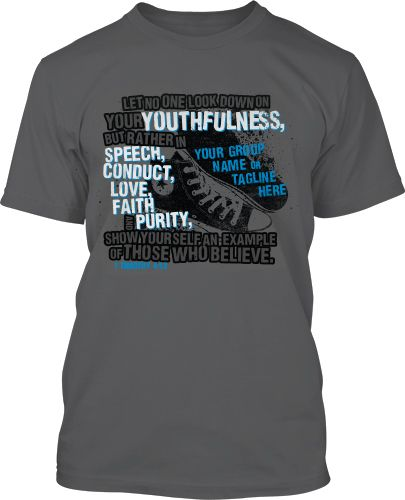 Timothy 4 12 Youth Group Shirt Design