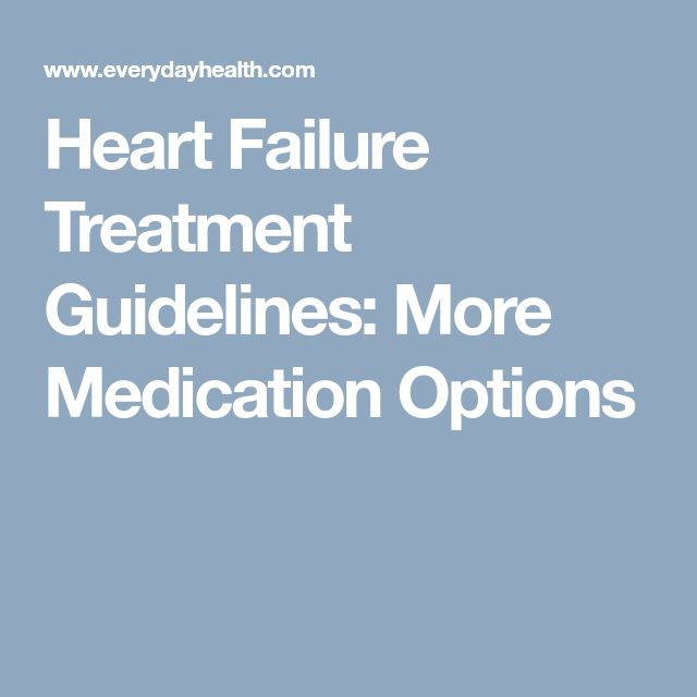 Heart Failure Treatment Guidelines: More Medication Options