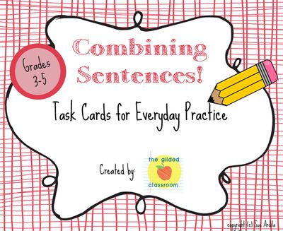 Combining Sentences Task Cards, Grammar Practice, Common Core Aligned from The Gilded Classroom on TeachersNotebook.com -  (6 pages)  - Combining Sentences Task Cards, Grammar Practice for Grades 3-5, Common Core Aligned