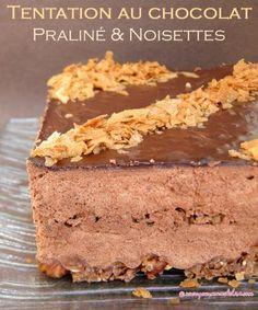 Tentation au chocolat, praliné et noisettes