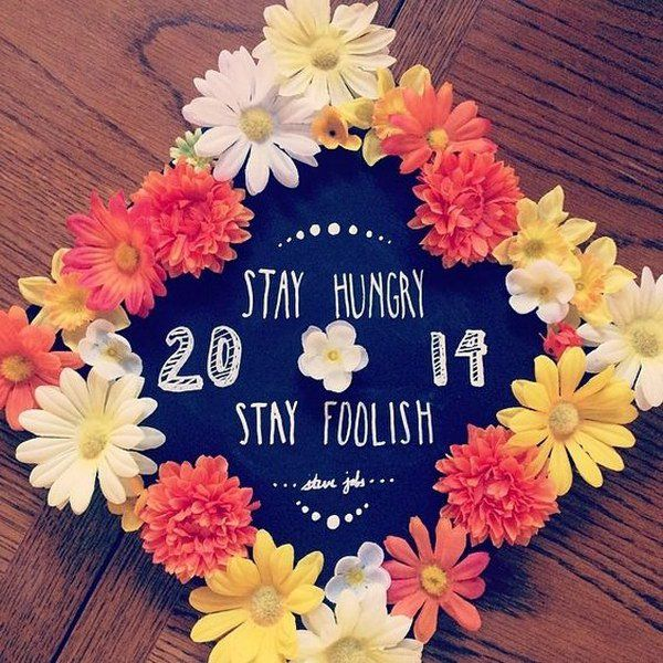 Stay Hungry Stay Foolish Flower Decorated Graduation Cap.                                                                                                                                                                                 More