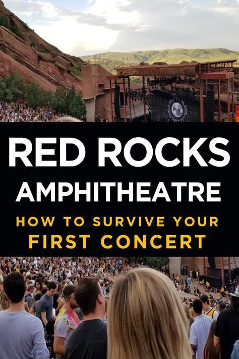 Red Rocks Amphitheatre How To Survive Your First Concert Colorado