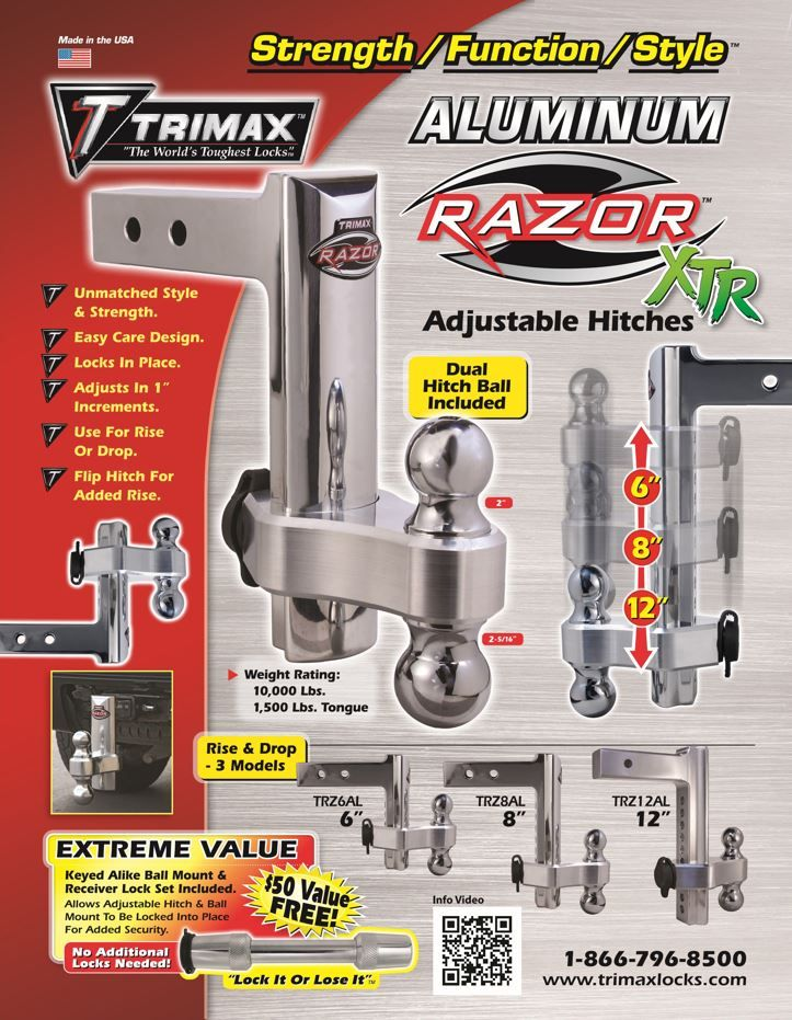 "TRIMAX RAZOR Aluuinum Adjustable Hitches XTR Avaliable in 6"" 8"" & 12"". All Inclued  -Adjustable Hitch  -Keyed Alike ==>  2"" & 2 5/16"" Dual Hitch Ball Mount &  Receiver Lock Set ($50 Value for Free) MADE IN THE USA To Order Or Find A Local Deal Go To Our Website at www.trimaxlocks.com"
