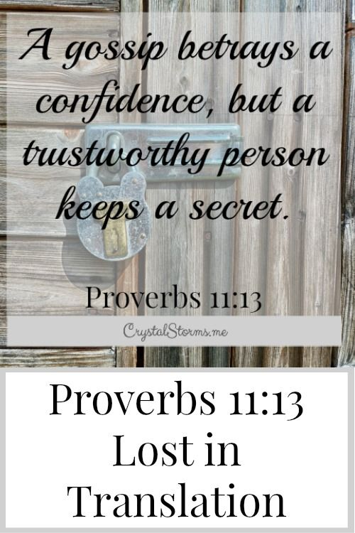 """Have you ever been a victim of gossip? Maybe you started the gossip. You shared something about someone that got completely blown out of proportion? """"A gossip betrays a confidence, but a trustworthy person keeps a secret."""" Proverbs 11:13"""