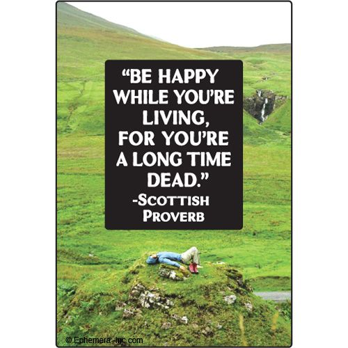 Absolute favorite Scottish Proverb