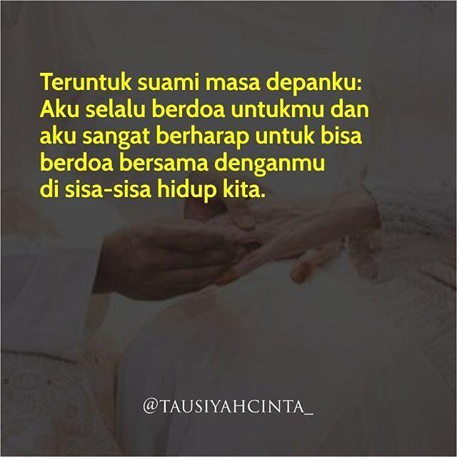 Teruntuk suami masa depanku:  Aku selalu berdoa untukmu dan  aku sangat berharap untuk bisa  berdoa bersama denganmu  di sisa-sisa hidup kita. http://ift.tt/2f12zSN