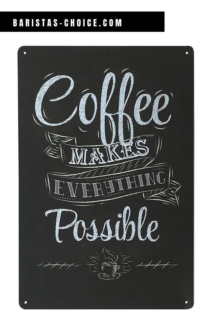 Coffee Makes Everything Possible Sign Vintage Wall Decor Metal