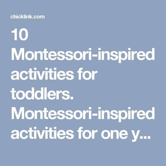 10 Montessori-inspired activities for toddlers. Montessori-inspired activities for one year olds. – Chicklink