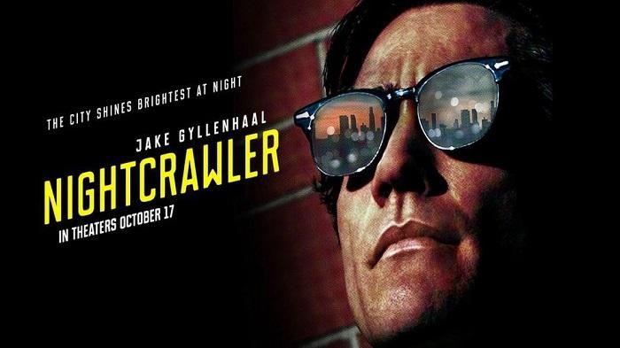 Sinopsis Film Nightcrawler - Dunia Malam Jadi Sumber Rezeki Jurnalis Kriminal Sore Ini di FOX
